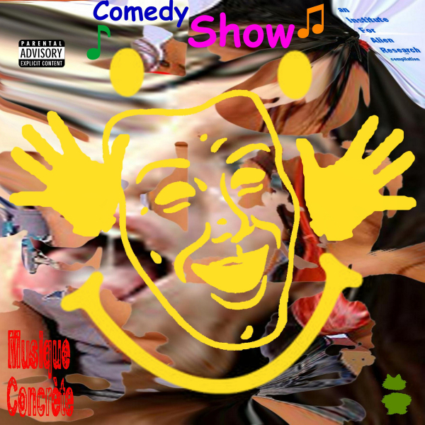 musique concrete comedy show