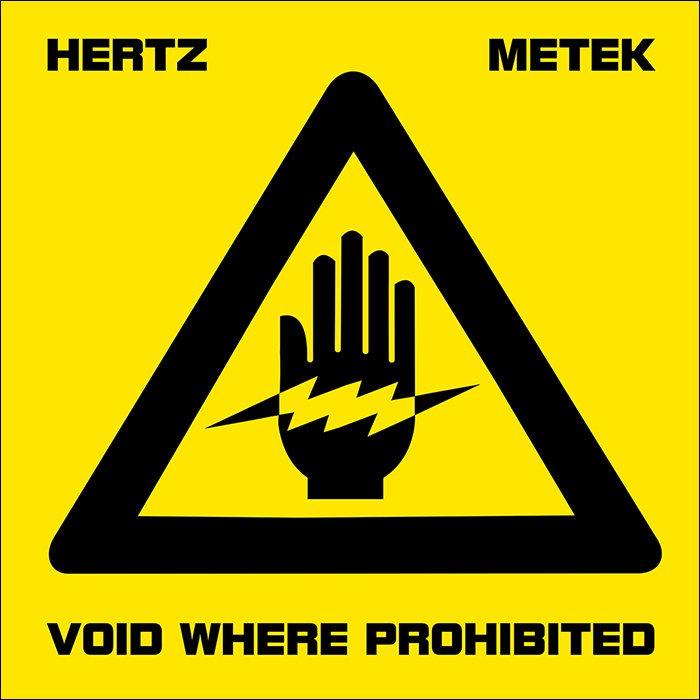 HERTZ - METEK . Void Where Prohibited