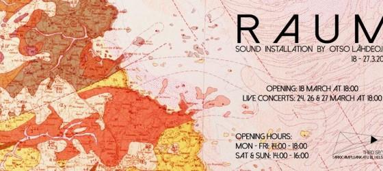 R A U M sound installation & concerts