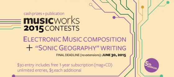 Musicworks' 2015 Contests Now Open!