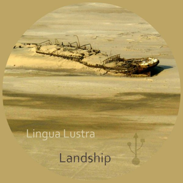 LINGUA LUSTRA – LANDSHIP