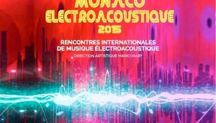 Monaco Electroacoustique 2015
