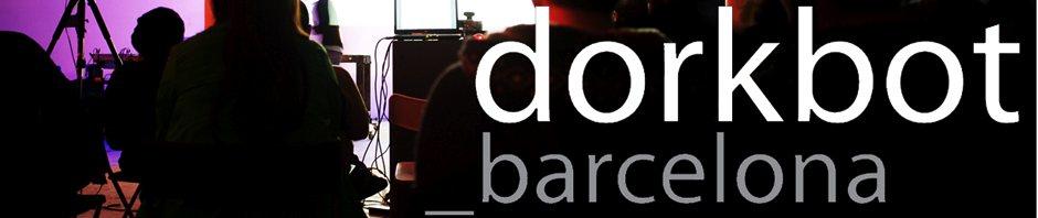 dorkbot barcelona