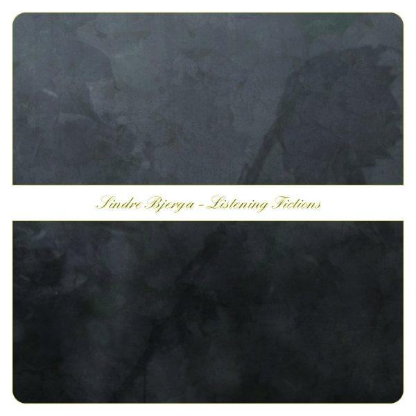 Sindre Bjerga - Listening Fictions