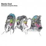 Schroeder, Campello, Godoy: Barely Cool